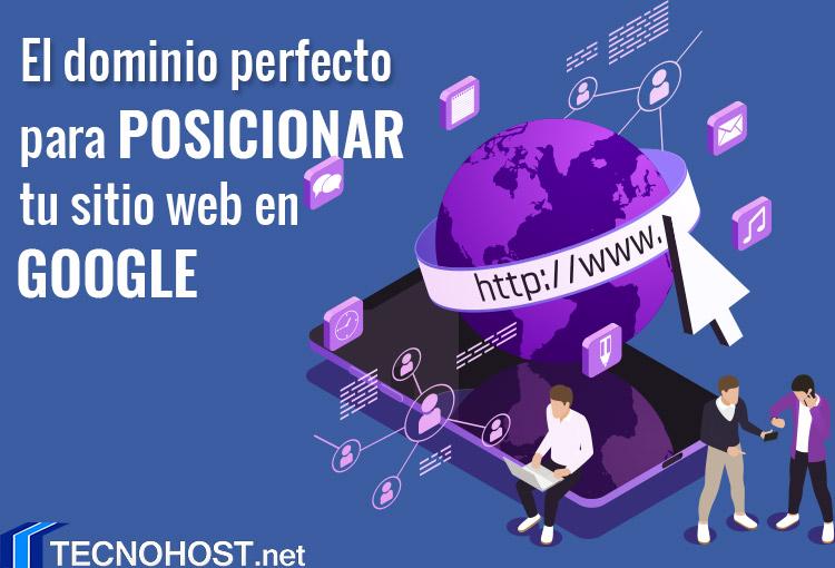 El dominio perfecto para posicionar tu sitio web en Google